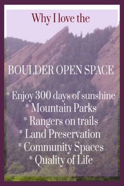 i love boulder open space and reasons why overlaid on scene of the boulder flatirons mountains
