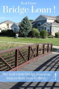 picture of a bridge with the words real estate bridge loan