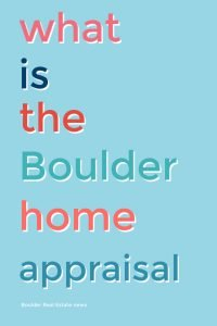 words on blue reading what is the boulder hoem appraisal