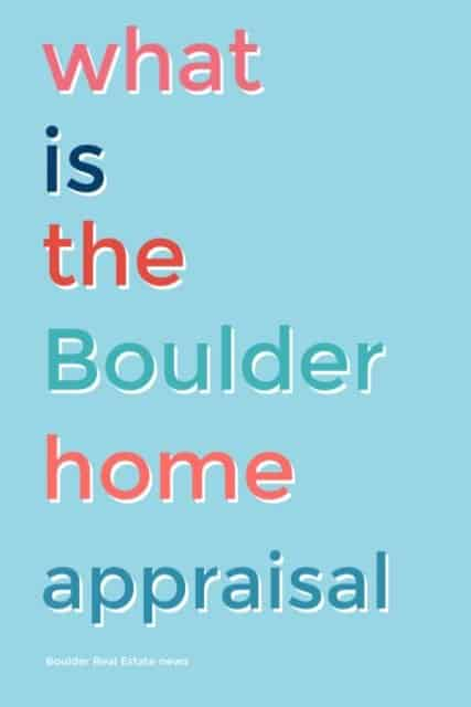 words on blue reading what is the boulder home appraisal