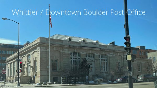 downtown boulder post office in whittier neighborhood is a impressive stone building on the corner