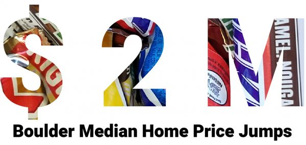 in colorful large print money sign two letter m and in small print boulder median home price jumps